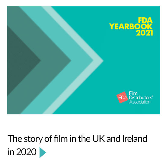 FDA Yearbook 2021 - the story of film in the UK and Ireland in 2020